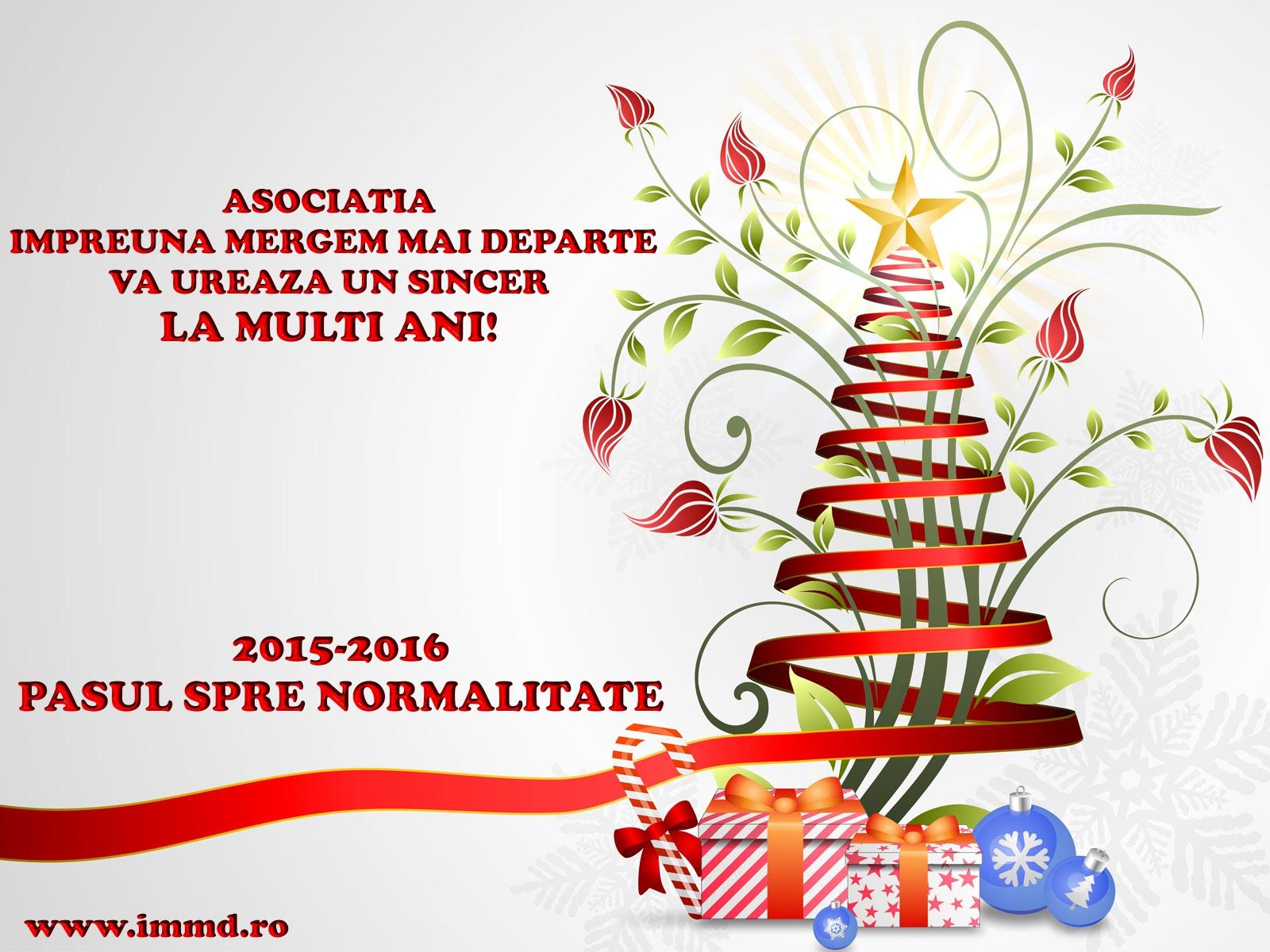 Pasul spre normalitate 2015-2016.LA  MULTI ANI!